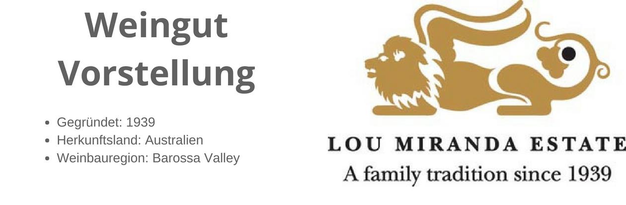 Vorstellung Weingut Lou Miranda Estate